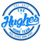 The Hughes Home Team